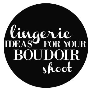 boudoir lingerie tips suggestions